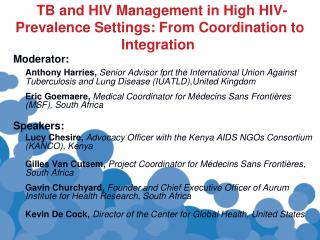 TB and HIV Management in High HIV-Prevalence Settings: From Coordination to Integration