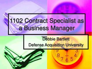 1102 Contract Specialist as a Business Manager