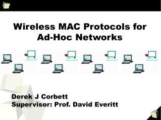 Wireless MAC Protocols for Ad-Hoc Networks