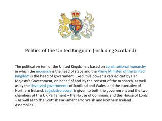Politics of the United Kingdom (including Scotland)