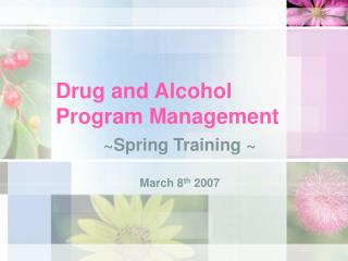 Drug and Alcohol Program Management