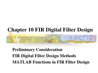 Chapter 10 FIR Digital Filter Design