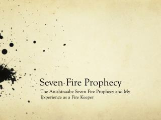 Seven Fire Prophecy