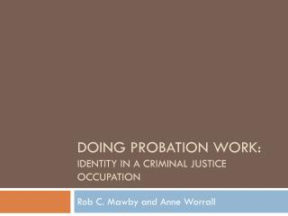 Doing Probation work:  Identity in a criminal justice occupation