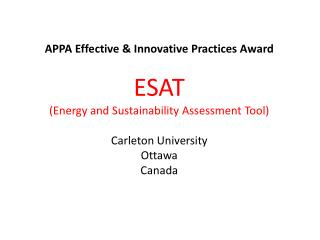 APPA Effective & Innovative Practices Award ESAT (Energy and Sustainability Assessment Tool)