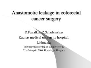 Anastomotic leakage in colorectal cancer surgery