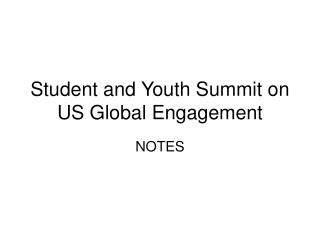 Student and Youth Summit on US Global Engagement