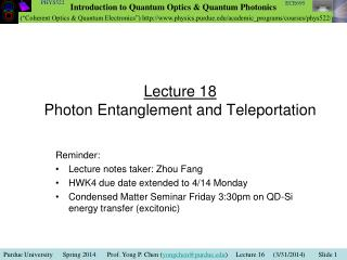 Lecture 18 Photon Entanglement and Teleportation