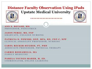 Distance Faculty Observation Using  iPads Upstate Medical University