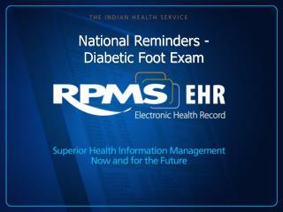 National Reminders - Diabetic Foot Exam