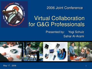 Virtual Collaboration for G&G Professionals