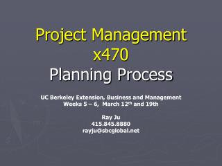 Project Management  x470 Planning Process