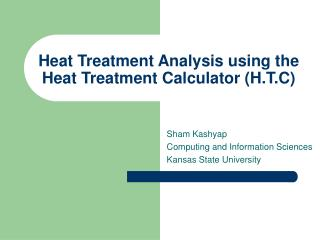 Heat Treatment Analysis using the Heat Treatment Calculator (H.T.C)