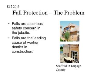 Fall Protection – The Problem