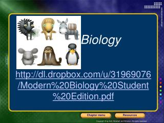 Biology dl.dropbox/u/31969076/Modern%20Biology%20Student%20Edition.pdf