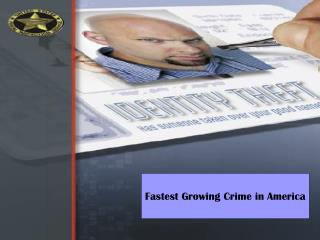 Fastest Growing Crime in America