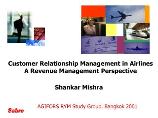 Customer Relationship Management in Airlines  A Revenue Management Perspective