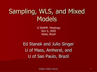 Sampling, WLS, and Mixed Models