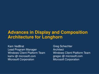 Advances in Display and Composition Architecture for Longhorn