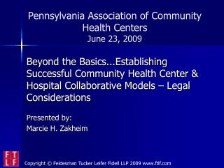 Pennsylvania Association of Community Health Centers June 23, 2009