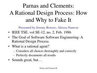 Parnas and Clements: A Rational Design Process: How and Why to Fake It