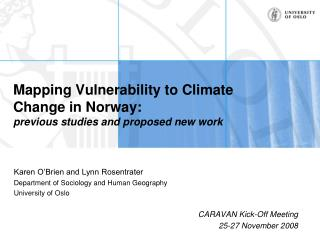 Mapping Vulnerability to Climate Change in Norway: previous studies and proposed new work