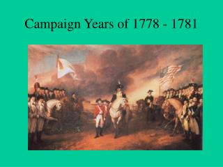 Campaign Years of 1778 - 1781