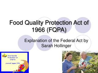 Food Quality Protection Act of 1966 (FQPA)