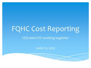 FQHC  Cost Reporting