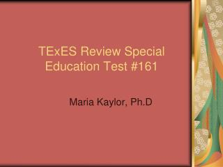 TExES Review Special Education Test #161