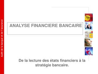 ANALYSE FINANCIERE BANCAIRE