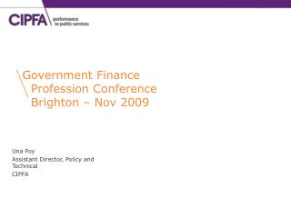 Una Foy Assistant Director, Policy and Technical  CIPFA