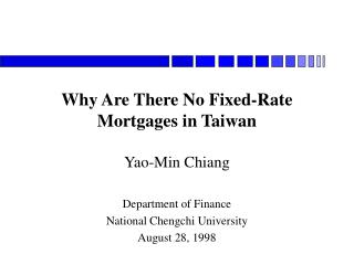 Why Are There No Fixed-Rate Mortgages in Taiwan