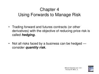 Chapter 4 Using Forwards to Manage Risk