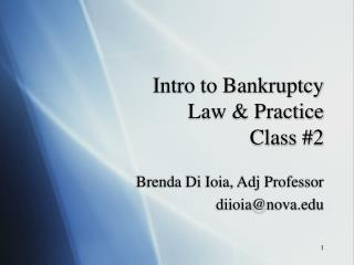 Intro to Bankruptcy Law & Practice Class #2