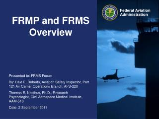 FRMP and FRMS Overview