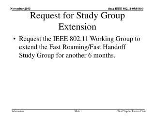 Request for Study Group Extension