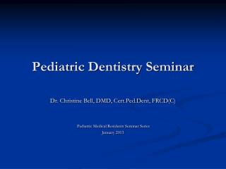 Pediatric Dentistry Seminar