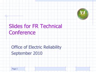 Slides for FR Technical Conference