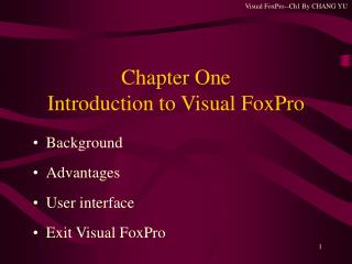 Chapter One  Introduction to Visual FoxPro