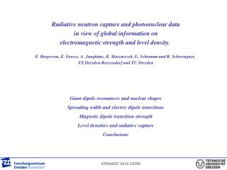 Radiative neutron capture and photonuclear data in view of global information on