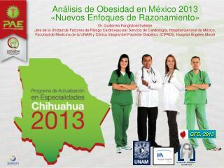 Análisis de Obesidad en México 2013 «Nuevos Enfoques de Razonamiento»