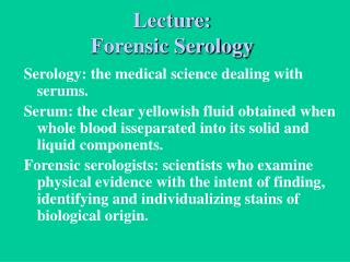 Lecture: Forensic Serology