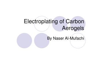 Electroplating of Carbon Aerogels