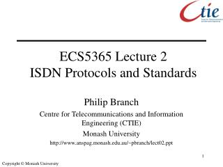 ECS5365 Lecture 2 ISDN Protocols and Standards