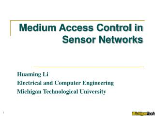 Medium Access Control in Sensor Networks