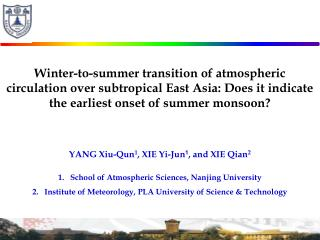 YANG Xiu-Qun 1 , XIE Yi-Jun 1 , and XIE Qian 2 School of Atmospheric Sciences, Nanjing University