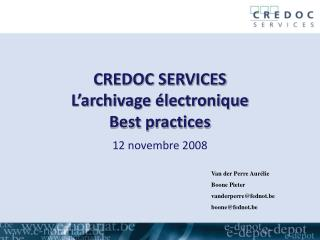 CREDOC SERVICES L'archivage électronique Best practices