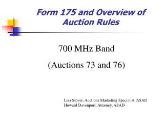 Form 175 and Overview of Auction Rules