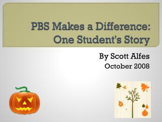 PBS Makes a Difference: One Student's Story